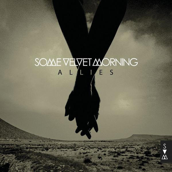 Some Velvet Morning - Allies