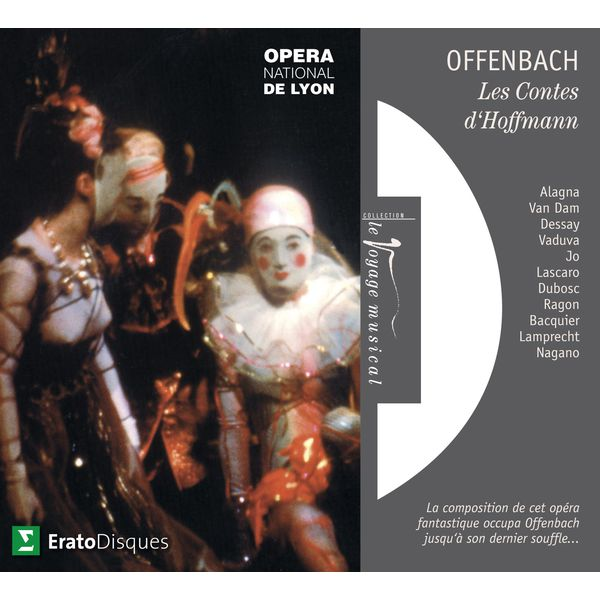 Kent Nagano - Offenbach : Les Contes d'Hoffmann [Extraits]