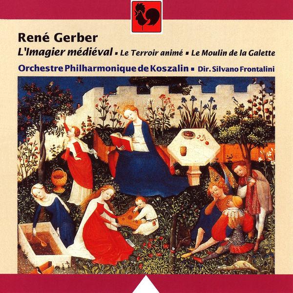 René Gerber - René Gerber: L'Imagier médiéval, Le Terroir animé & Le Moulin de la Galette