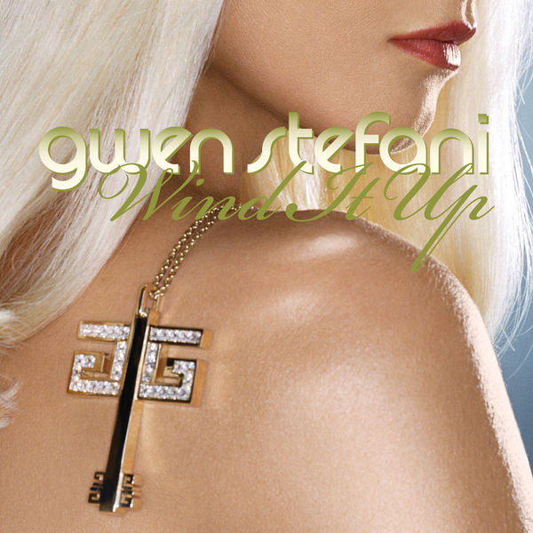 Gwen stefani wind it up mp3 download and lyrics.
