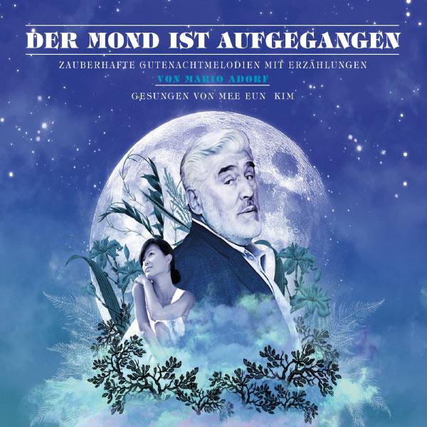 Mario Adorf - Der Mond ist aufgegangen