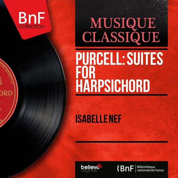 Isabelle Nef - Purcell: Suites for Harpsichord (Mono Version)