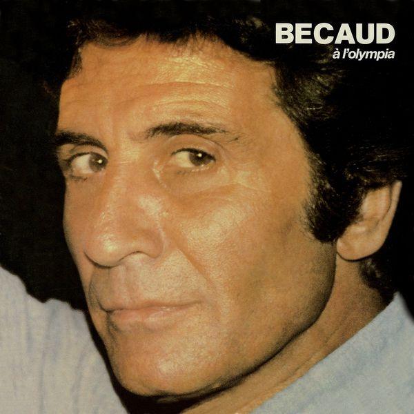 Gilbert Bécaud - Olympia 1980 (Live) [Remasterisé en 2017]
