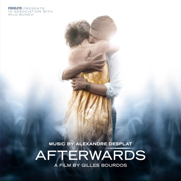 Alexandre Desplat - Afterwards