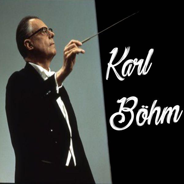 Karl Böhm - Karl Böhm