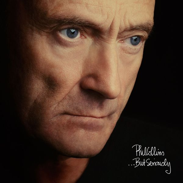 Phil Collins ...But Seriously  (Deluxe Edition)