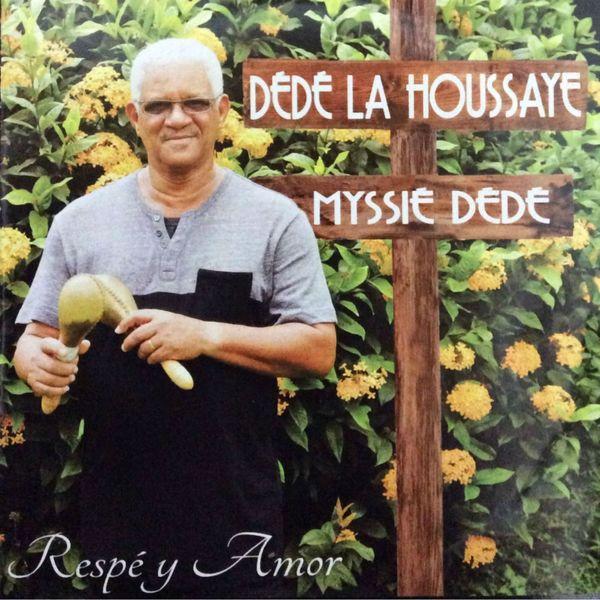 Dédé La Houssaye - Respé y Amor