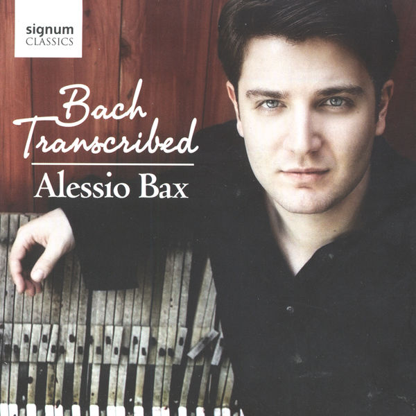 Alessio Bax - Bach Transcribed