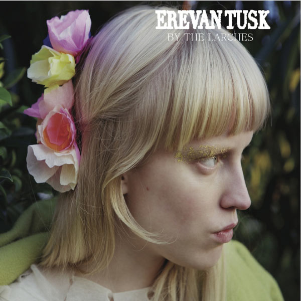 Erevan Tusk - By the Larches