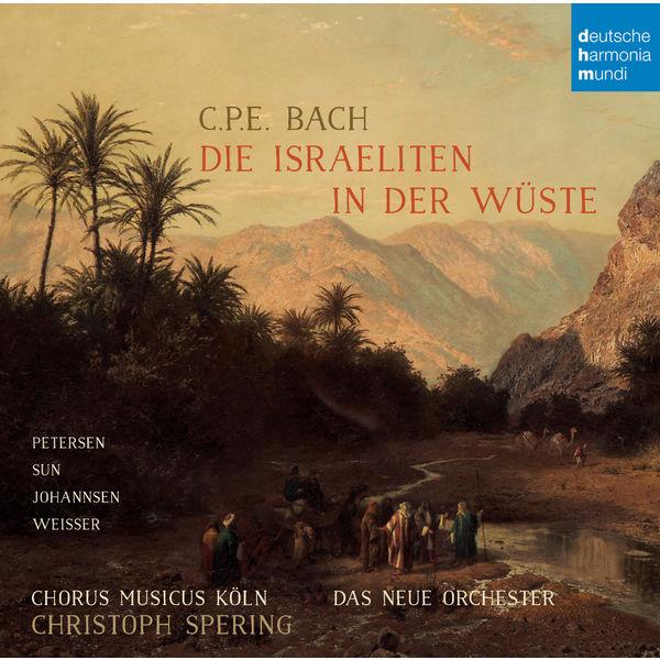 Christoph Spering - C.P.E. Bach: Die Israeliten in der Wüste
