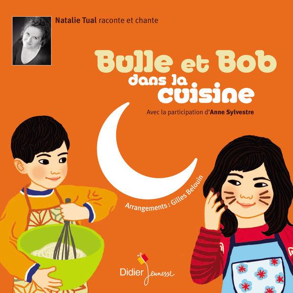 Natalie Tual - Bulle et Bob dans la cuisine