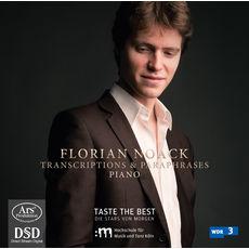 Florian Noack Florian Noack : Transcriptions & Paraphrases for Piano (Tchaikovsky, Rachmaninoff, Rimsky-Korsakov)