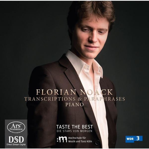 Florian Noack - Florian Noack : Transcriptions & Paraphrases for Piano (Tchaikovsky, Rachmaninoff, Rimsky-Korsakov)