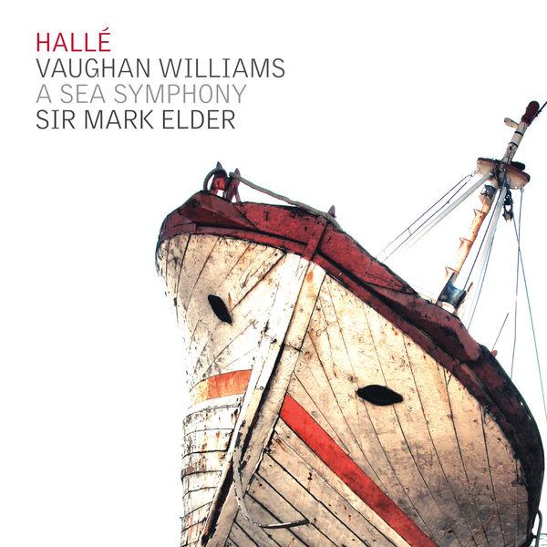 Ralph Vaughan Williams - Vaughan Williams: A Sea Symphony