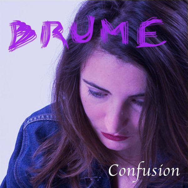 Brume - Confusion