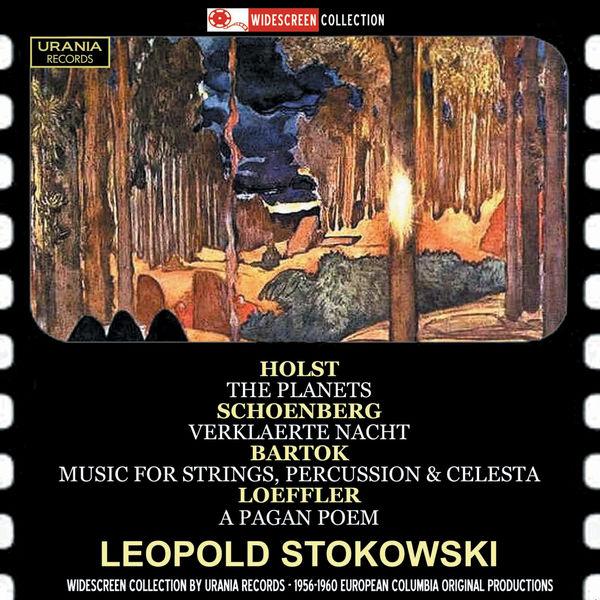 Los Angeles Philharmonic Orchestra - Holst: The Planets, Op. 32 - Schoenberg: Verklärte Nacht, Op. 4 - Bartók: Music for Strings, Percussion & Celesta, Sz. 106 - Loeffler: A Pagan Poem, Op. 14