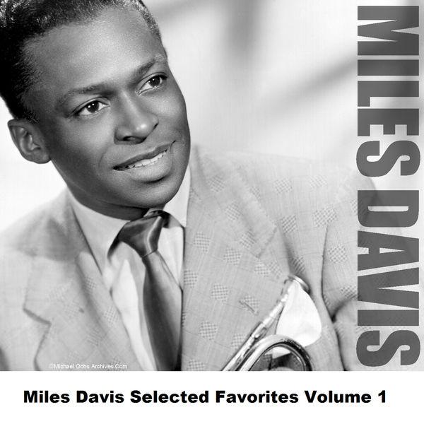 Miles Davis - Miles Davis Selected Favorites, Vol. 1