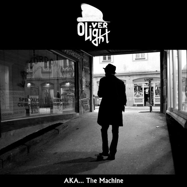 Oliver Light - A.K.A.... The Machine