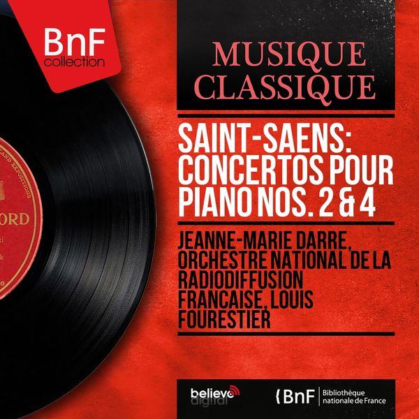 Jeanne-Marie Darré, Orchestre national de la Radiodiffusion française, Louis Fourestier - Saint-Saëns: Concertos pour piano Nos. 2 & 4 (Mono Version)