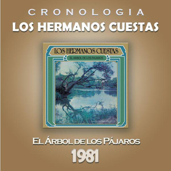 Los Hermanos Cuestas - Los Hermanos Cuestas Cronología - El Árbol de los Pájaros (1981)