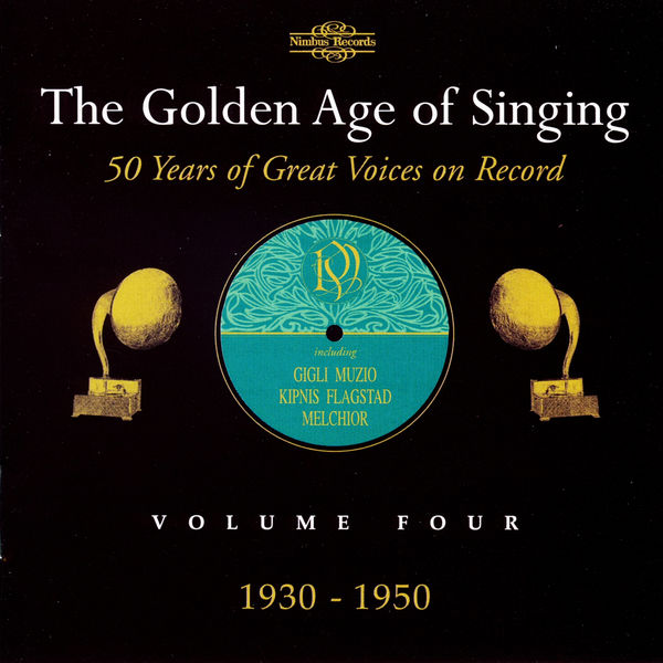 Various Artists - The Golden Age of Singing, Vol. 4