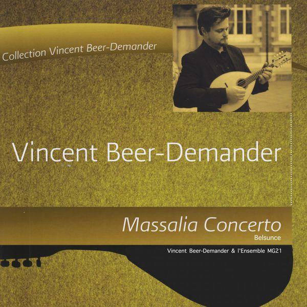 Vincent Beer-Demander - Massalia concerto : Belsunce (Version plectre)