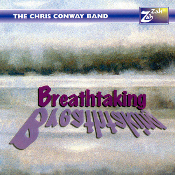 The Chris Conway Band - Breathtaking