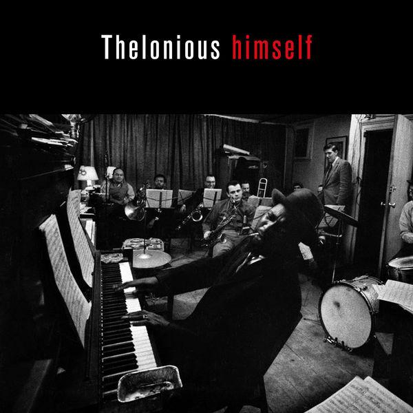 Thelonious Monk - Thelonius Himself