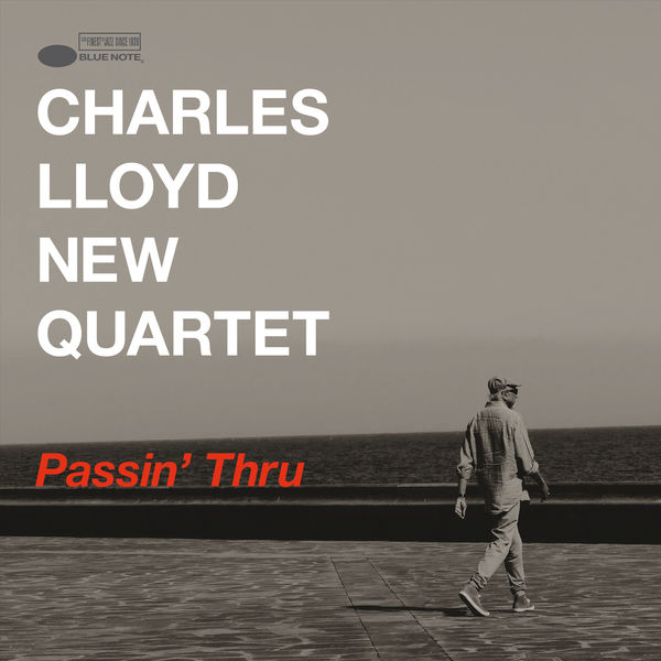 Charles Lloyd New Quartet Passin' Thru (Live) (Live)