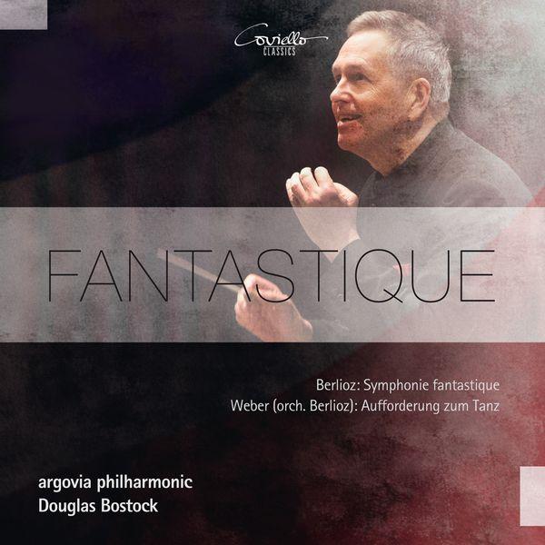 Douglas Bostock, argovia philharmonic - Fantastique