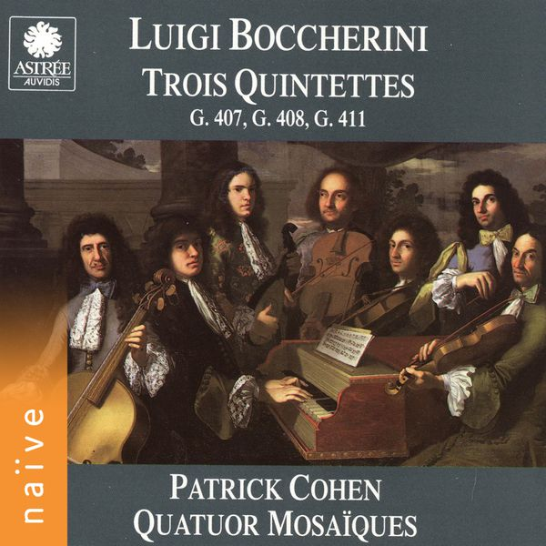 Patrick Cohen - Boccherini: Trois quinquettes