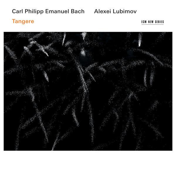 Alexei Lubimov - C.P.E. Bach : Tangere