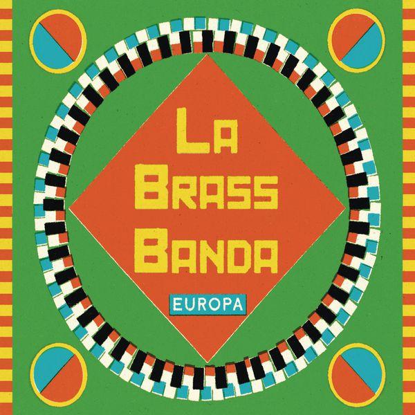 LaBrassBanda - Europa - Premium Edition