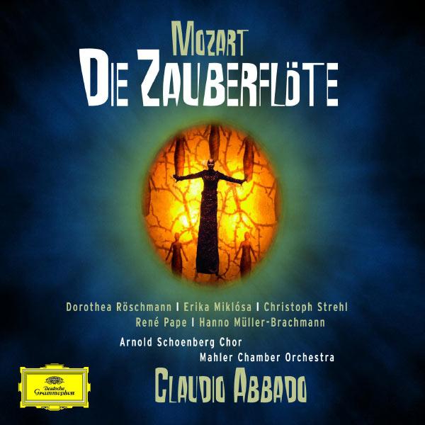 Claudio Abbado - Mozart : Die Zauberflöte