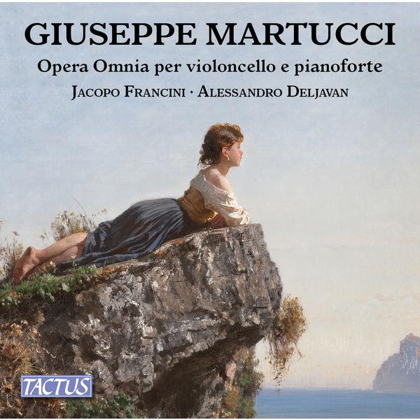 Jacopo Francini|Martucci: Complete Works for Cello & Piano