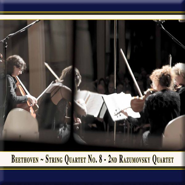 "Rubin Quartett - Beethoven: String Quartet No. 8 in E Minor ""Razumovsky"" (Live)"