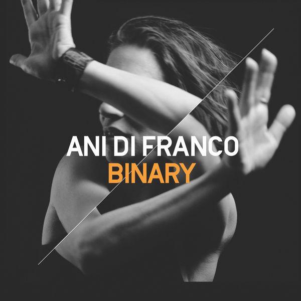 Ani Di Franco - Binary