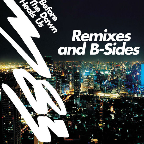 M83 - Before the Dawn Heals Us (Remixes & B-Sides)