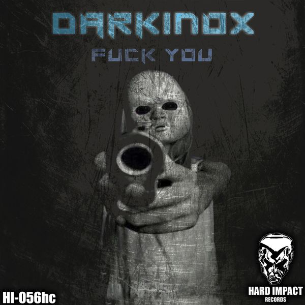 Darkinox - Fuck You