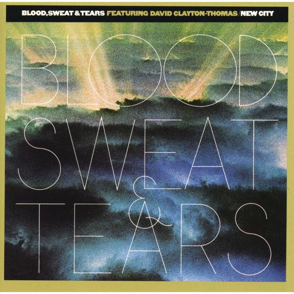 Blood, Sweat & Tears - New City