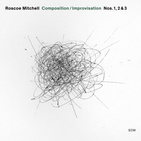 Roscoe Mitchell - Composition / Improvisation Nos. 1, 2 & 3