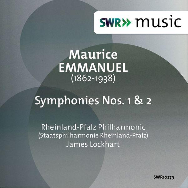 Staatsphilharmonie Rheinland-Pfalz - Emmanuel: Symphonies Nos. 1 & 2