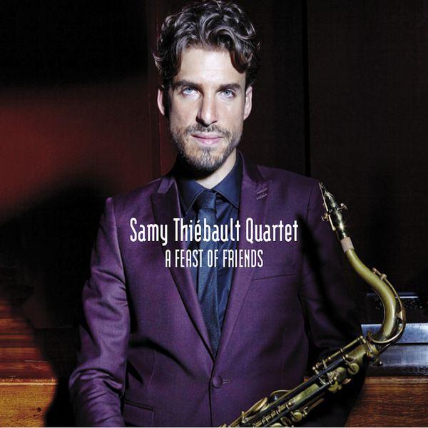Samy Thiébault - A Feast Of Friends