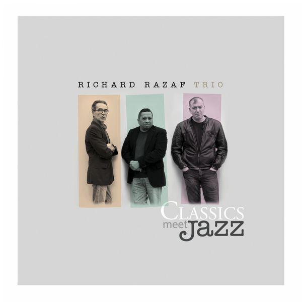 Classics Meet Jazz   Richard Razaf Trio to stream in hi-fi, or to