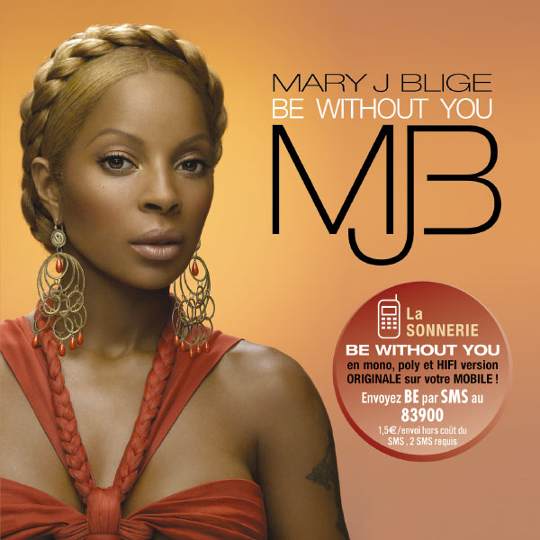 Album Be Without You, Mary J. Blige
