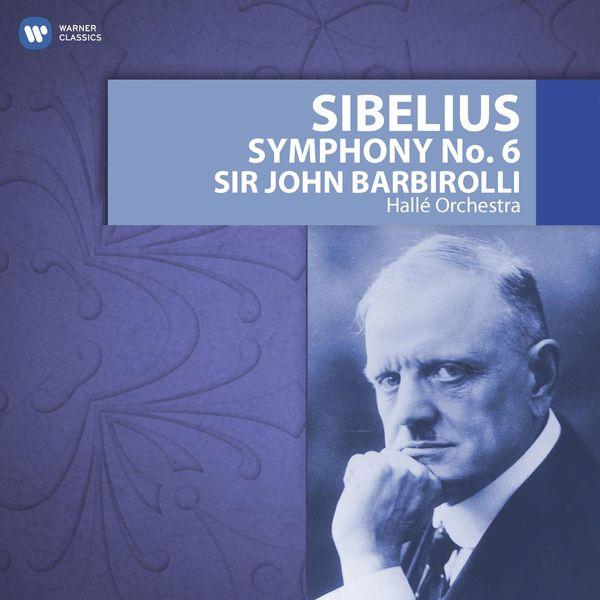 Hallé Orchestra - Sibelius: Symphony No. 6