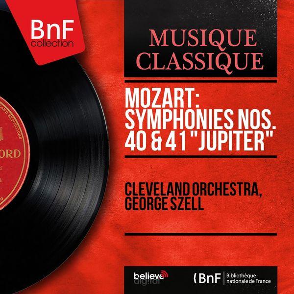 "Cleveland Orchestra, George Szell - Mozart: Symphonies Nos. 40 & 41 ""Jupiter"" (Mono Version)"
