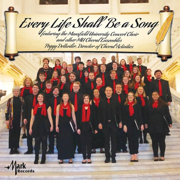 Mansfield University Concert Choir - Every Life Shall Be a Song (Live)