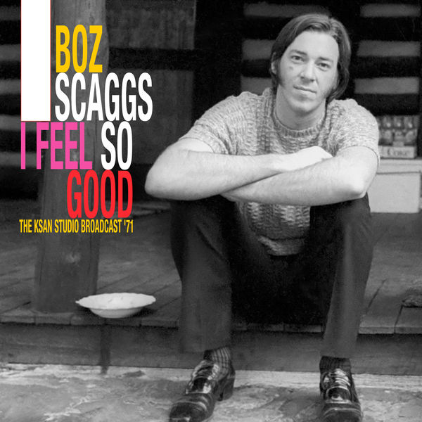 Boz Scaggs - I Feel So Good