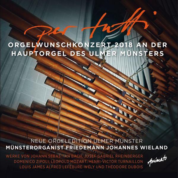 Friedemann Johannes Wieland - Per Tutti